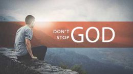 Don't Stop God